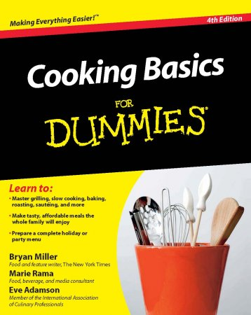 کتاب آشپزی (انگلیسی) Cooking Basics For Dummies by Bryan Miller , Marie Rama
