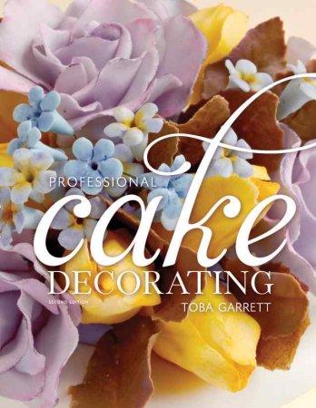 کتاب آموزش حرفه ای تزئین کیک  Professional Cake Decorating Second Edition